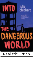 """Into the Dangerous World"" by Julie Chibbaro"
